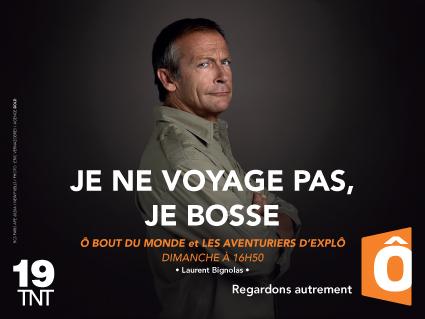 Laurent Bignolas campagne image France Ô 2014